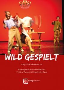 Wild gespielt, Poessnecker, Cover 2014