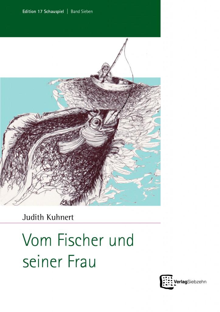 Fischer und seine Frau, Judith Kuhnert, Verlag Siebzehn 2017.jpg